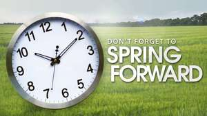 Spring Forward - Daylight Saving Time