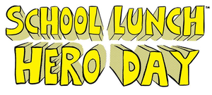 TCSC to Honor School Lunch Heroes